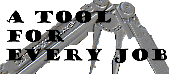 A Tool for Every Job